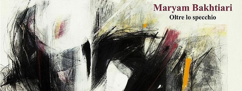 Maryam bakhtiari oltre lo specchio hestetika magazine - Oltre lo specchio ...
